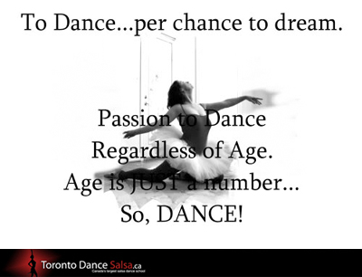 To Dance… per chance to dream. Passion to dance regardless of age. Age is just a number… So, Dance!