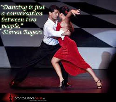 """Dancing is just a conversation between two people."" – Steven Rogers."