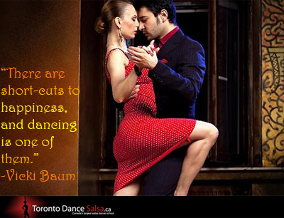 """""""There are short-cuts to happiness, and dancing is one of them."""" – Vicki Baum"""