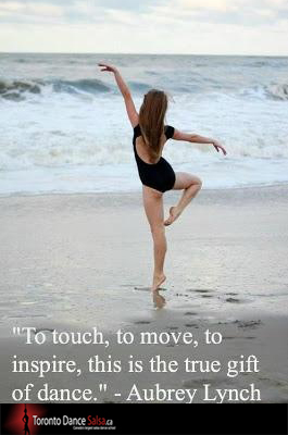 """""""To touch, to move, to inspire, this is the true gift of dance."""" – Aubrey Lynch"""