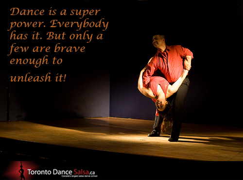 Dance is a super power. Everybody has it. But only a few are brave enough to unleash it!
