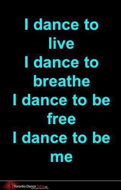 I dance to live I dance to breathe I dance to be free I dance to be me.