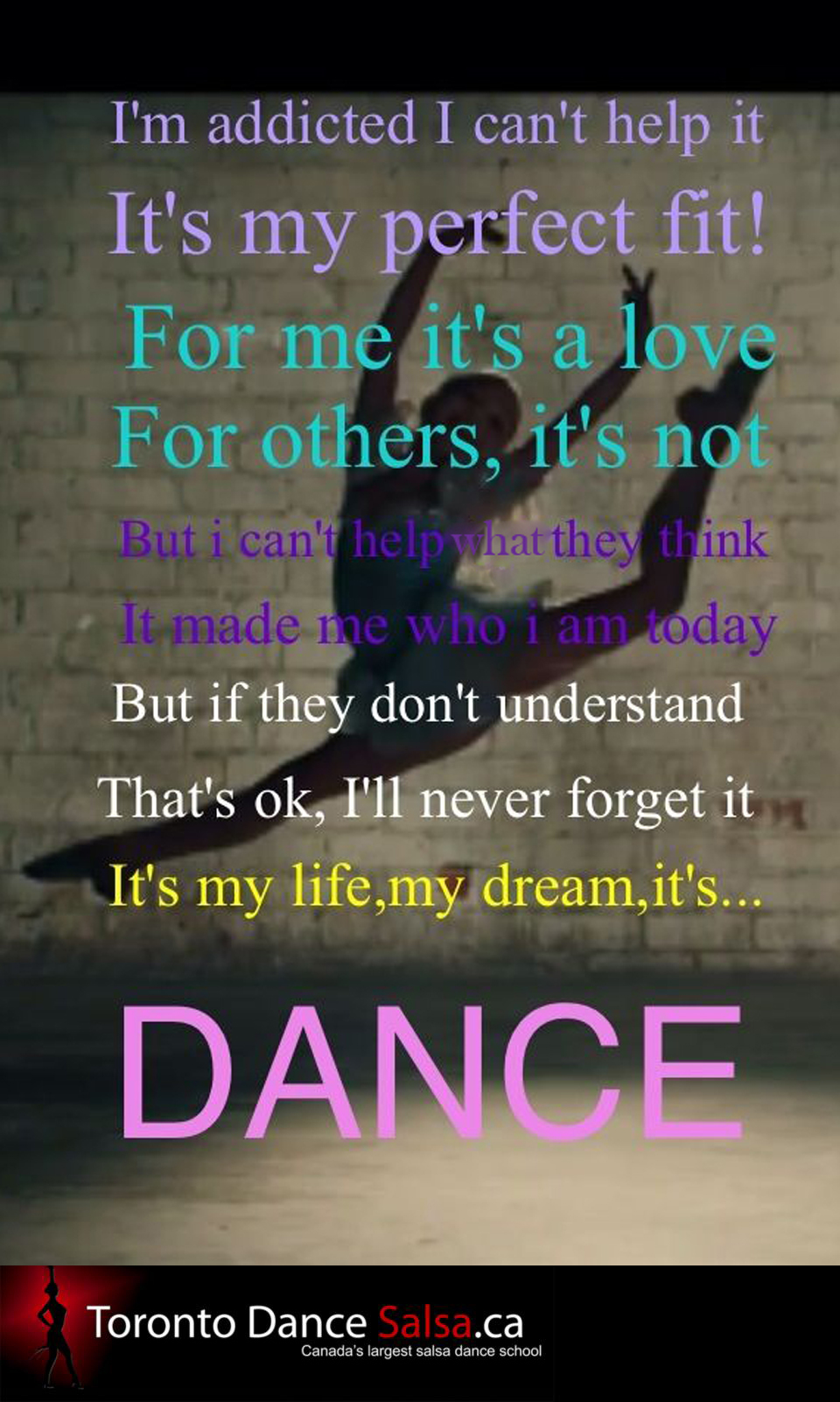 It's my life, my dream, it's… DANCE